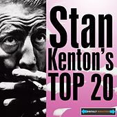 Stan Kenton's Top 20 by Stan Kenton