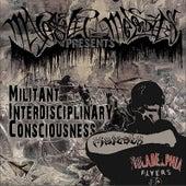 Militant Interdisciplinary Consciousness (M.I.C.) by Majesty