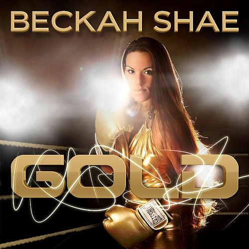 Gold (iTunes Exclusive) - Single by Beckah Shae