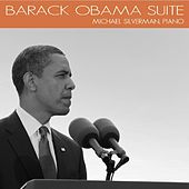 Barack Obama Suite by Michael Silverman