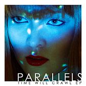 Time Will Crawl EP by Parallels