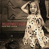 Save Our Souls (EP) by Meriwether
