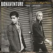 Come Hell or High Water by Bonaventure