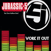 Work It Out von Jurassic 5