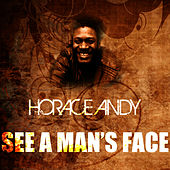 See A Man's Face by Horace Andy