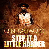 Step It In A Zion by Clint Eastwood