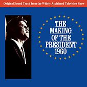 The Making Of The President by Original Soundtrack