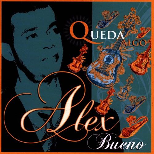 Queda Algo by Alex Bueno