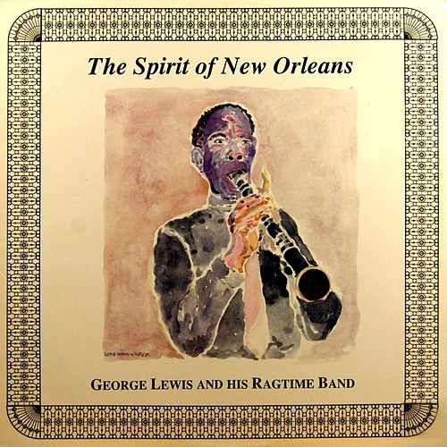 The Spirit Of New Orleans by George Lewis