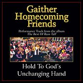 Hold to God's Unchanging Hand Performance Tracks by Various Artists