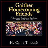 He Came Through Performance Tracks by Various Artists