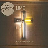 Cornerstone EP by Hillsong Live