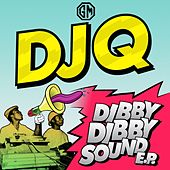 Dibby Dibby Sound EP by DJ Q