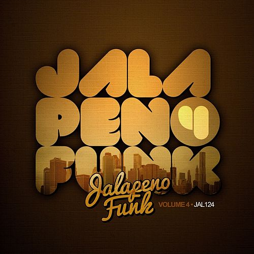 Jalapeno Funk Vol.4 by Various Artists