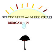 Dedication by Stacey Earle