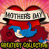 Mother's Day - Greatest Collection by Various Artists