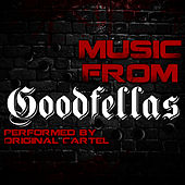 Music from Goodfellas by Original Cartel