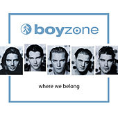 Where We Belong von Boyzone