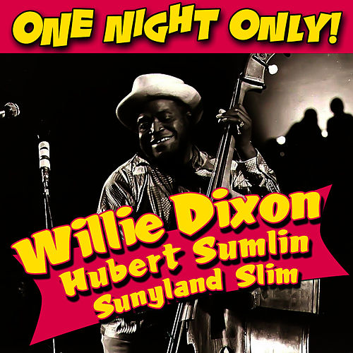 One Night Only! by Willie Dixon