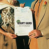 Chore Of Enchantment by Giant Sand