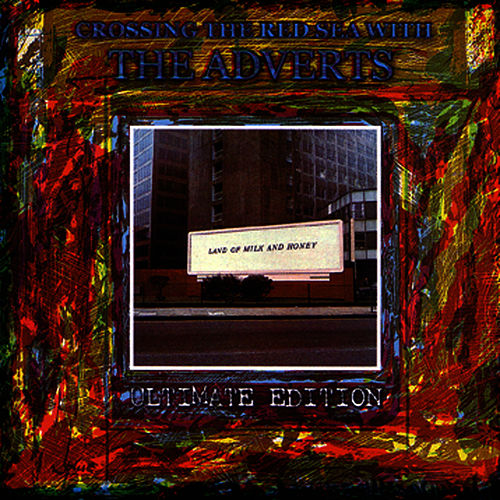 Crossing the Red Sea With the Adverts (2011) by The Adverts