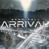 Arrival - Single by Sean Hall