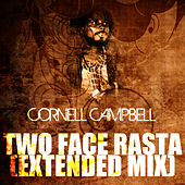 Two Face Rasta (Extended Mix) by Cornell Campbell