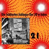 Die Schönsten Schlager Der 50'er Jahre, Vol. 21 by Various Artists
