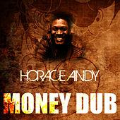 Money Dub by Horace Andy
