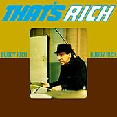 That's Rich by Buddy Rich