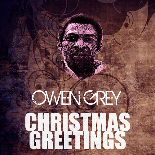Christmas Greetings by Owen Gray