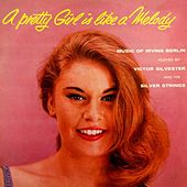 A Pretty Girl Is Like A Melody by Victor Silvester