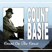 Count On The Coast by Count Basie