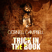 Trick In The Book by Cornell Campbell