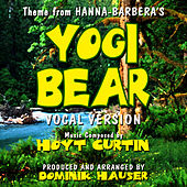 Yogi Bear - Theme From The Hanna-Barbera Cartoon Series (Vocal) by Dominik Hauser