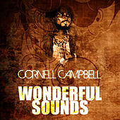 Wonderful Sounds by Cornell Campbell