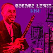 George Lewis In Hi-Fi by George Lewis