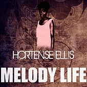 Melody Life by Hortense Ellis