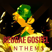Reggae Gospel Anthems Platinum Edition by Various Artists
