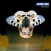 Why not?! by Alter Ego