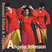 Revised, Edited & Flipped by Angela Johnson