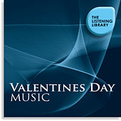 Valentines Day Music - The Listening Library by Various Artists