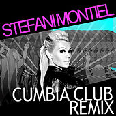 Cumbia Club Remix by Stefani Montiel