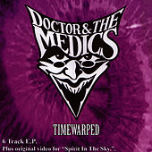 Time Warped by Doctor and the Medics