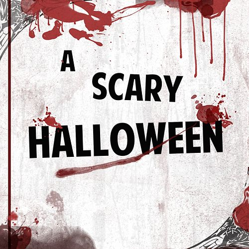 A Scary Classic Halloween by Various Artists