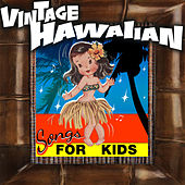 Vintage Hawaiian Songs for Kids by Various Artists