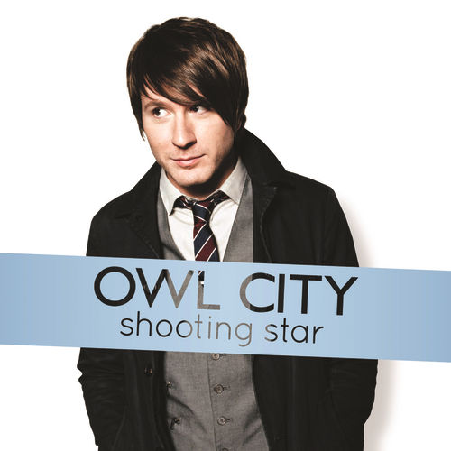 Shooting Star by Owl City