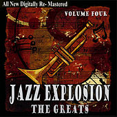 Jazz Explosion - The Greats Volume Four by Various Artists