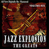Jazz Explosion - The Greats Volume Six by Various Artists