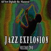 Jazz Explosion - Volume 2 by Various Artists